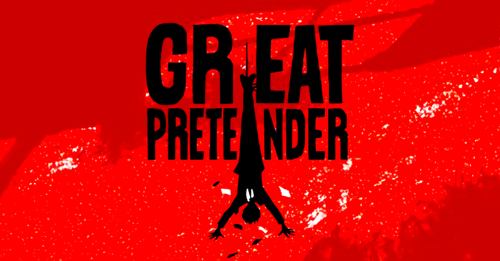 Great Pretender: Blood